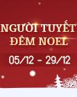 Người Tuyết Đêm Noel xuất hiện, nhanh đổi quà nhé!